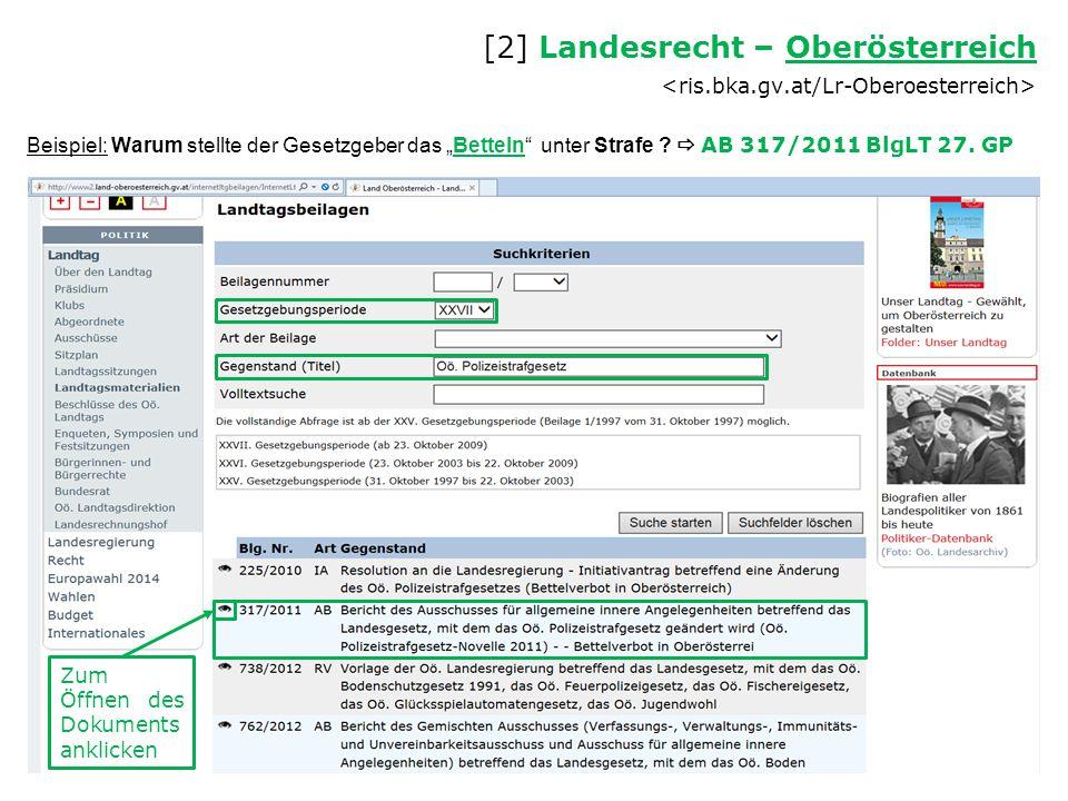 """Beispiel: Warum stellte der Gesetzgeber das """"Betteln"""" unter Strafe ?  AB 317/2011 BlgLT 27. GP [2] Landesrecht – Oberösterreich Oberösterreich Zum Öf"""