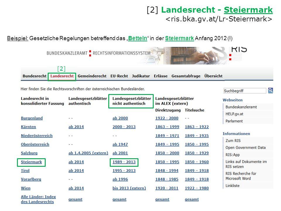 """[2] Landesrecht - Steiermark Steiermark Beispiel: Gesetzliche Regelungen betreffend das """"Betteln"""" in der Steiermark Anfang 2012 (!) [2]"""