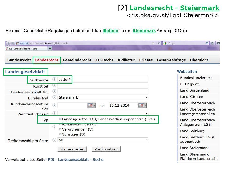 """[2] Landesrecht - Steiermark Steiermark Beispiel: Gesetzliche Regelungen betreffend das """"Betteln"""" in der Steiermark Anfang 2012 (!)"""