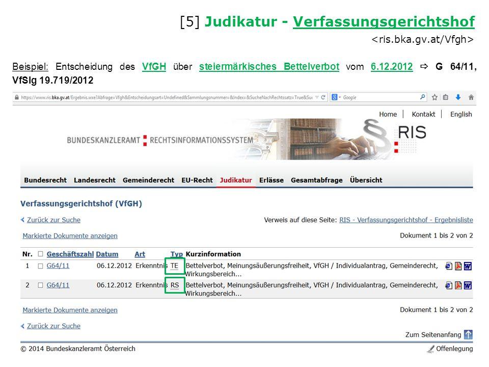 Beispiel: Entscheidung des VfGH über steiermärkisches Bettelverbot vom 6.12.2012  G 64/11, VfSlg 19.719/2012 [5] Judikatur - Verfassungsgerichtshof V