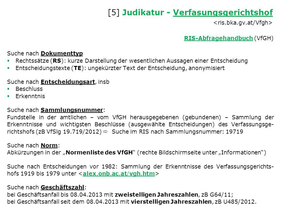 [5] Judikatur - Verfasungsgerichtshof Verfasungsgerichtshof RIS-AbfragehandbuchRIS-Abfragehandbuch (VfGH) Suche nach Dokumenttyp  Rechtssätze (RS): k
