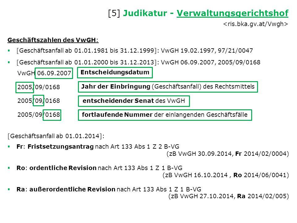 Geschäftszahlen des VwGH:  [Geschäftsanfall ab 01.01.1981 bis 31.12.1999]: VwGH 19.02.1997, 97/21/0047  [Geschäftsanfall ab 01.01.2000 bis 31.12.201