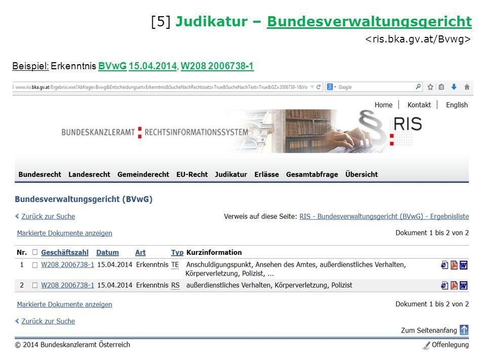 [5] Judikatur – Bundesverwaltungsgericht Bundesverwaltungsgericht Beispiel: Erkenntnis BVwG 15.04.2014, W208 2006738-1