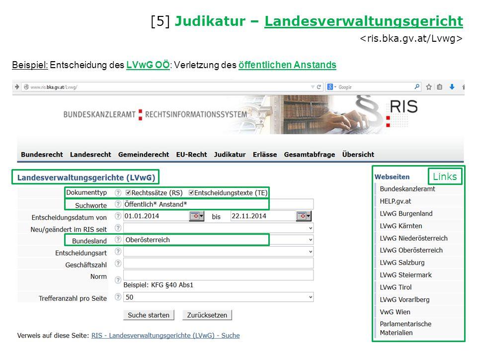 Beispiel: Entscheidung des LVwG OÖ: Verletzung des öffentlichen Anstands [5] Judikatur – Landesverwaltungsgericht Landesverwaltungsgericht Links
