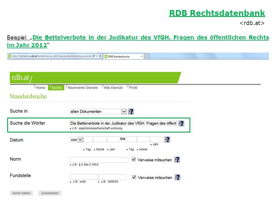 """RDB Rechtsdatenbank Beispiel: """"Die Bettelverbote in der Judikatur des VfGH. Fragen des öffentlichen Rechts im Jahr 2012"""""""