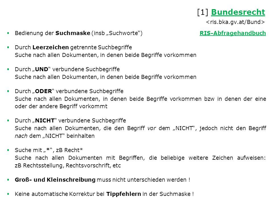 """ Bedienung der Suchmaske (insb """"Suchworte"""") RIS-AbfragehandbuchRIS-Abfragehandbuch  Durch Leerzeichen getrennte Suchbegriffe Suche nach allen Dokume"""