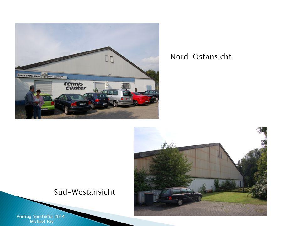 Vortrag Sportinfra 2014 Michael Fay Nord-Ostansicht Süd-Westansicht