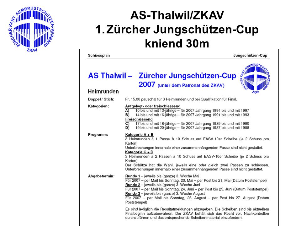 AS-Thalwil/ZKAV 1.Zürcher Jungschützen-Cup kniend 30m