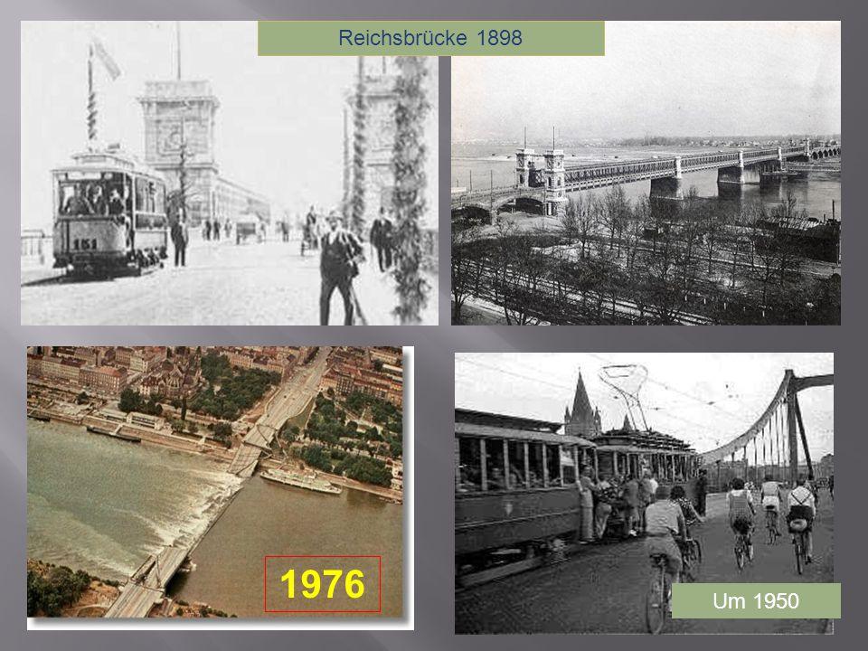 Reichsbrücke 1898 Um 1950 1976