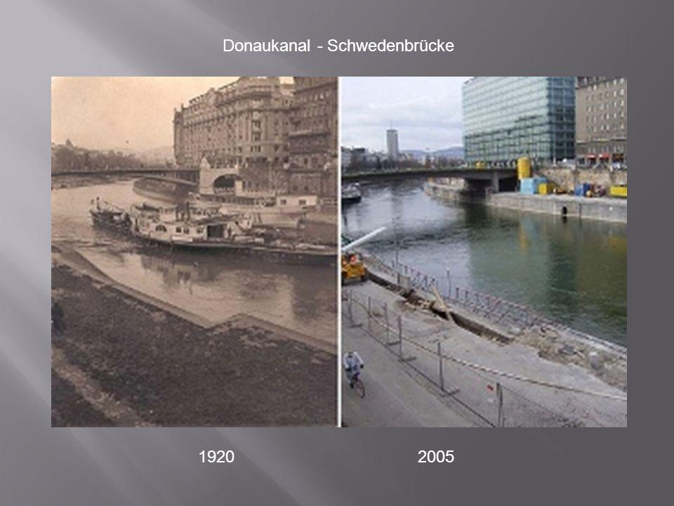 Donaukanal - Schwedenbrücke 1920 2005