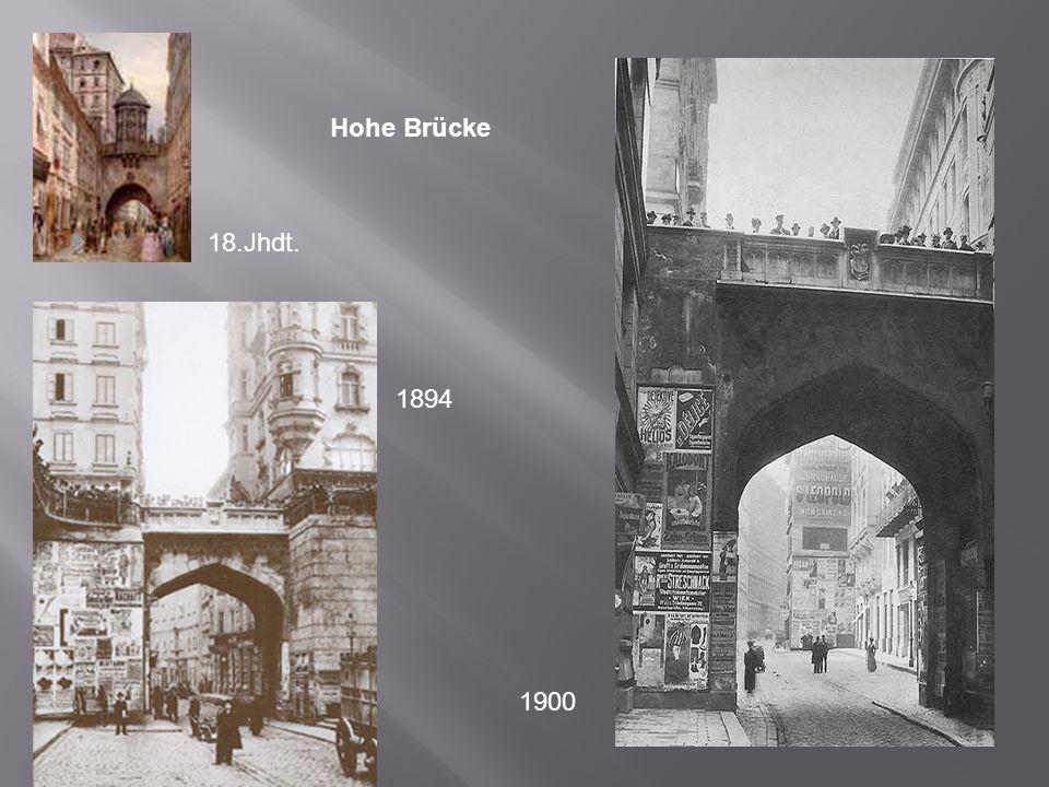 Hohe Brücke 18.Jhdt. 1894 1900