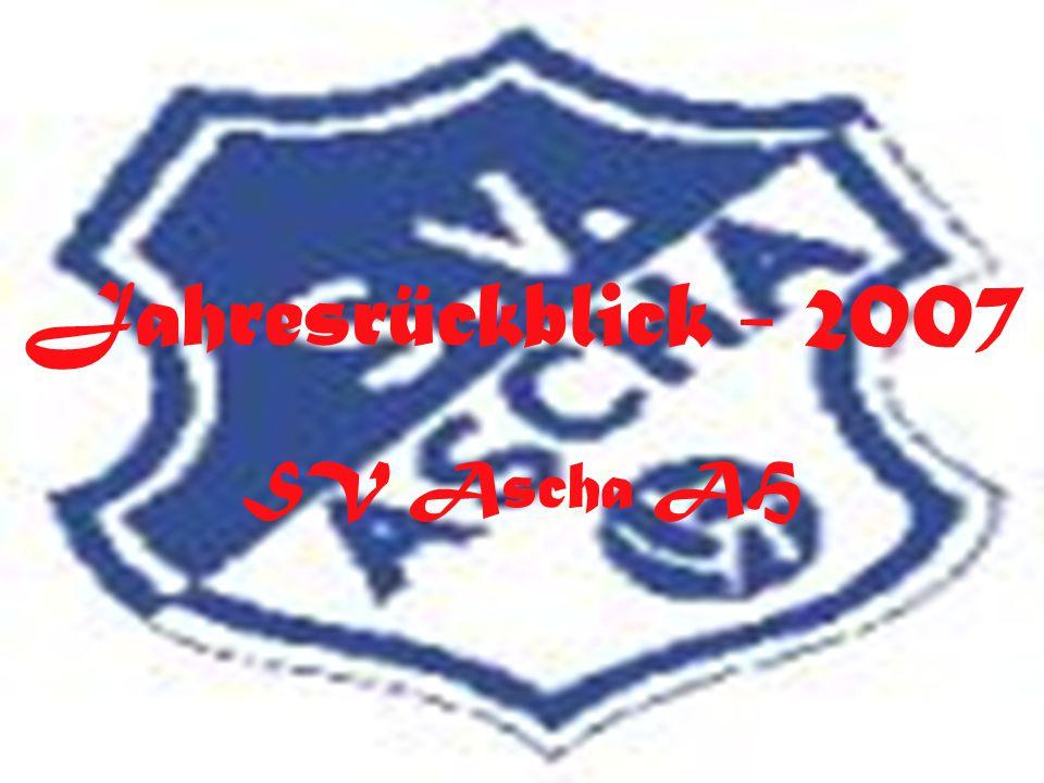 Jahresrückblick - 2007 SV Ascha AH