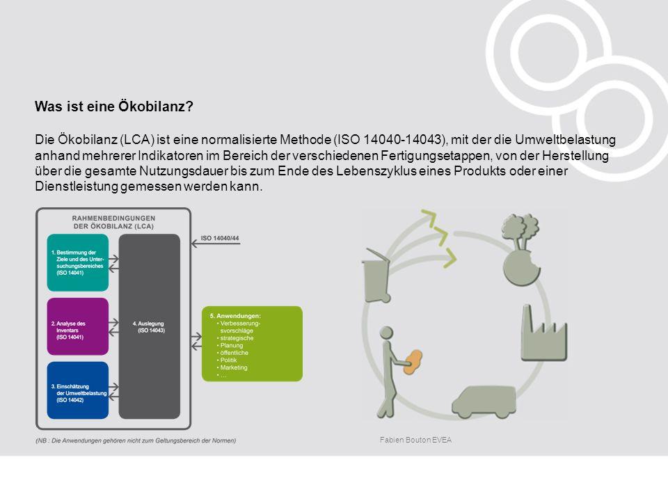 Die Ökobilanz (LCA) ist eine normalisierte Methode (ISO 14040-14043), mit der die Umweltbelastung anhand mehrerer Indikatoren im Bereich der verschied
