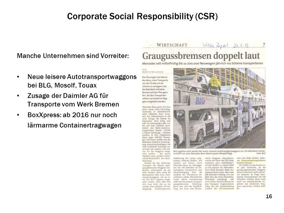 Corporate Social Responsibility (CSR) Manche Unternehmen sind Vorreiter: Neue leisere Autotransportwaggons bei BLG, Mosolf, Touax Zusage der Daimler A