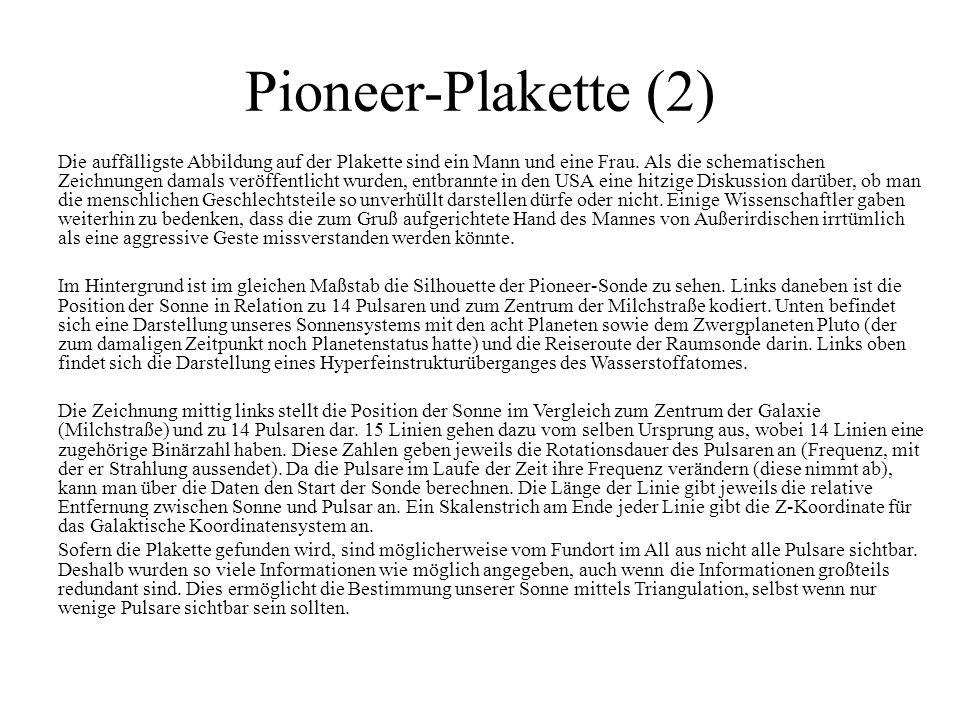 Pioneer-Plakette (2) Die auffälligste Abbildung auf der Plakette sind ein Mann und eine Frau. Als die schematischen Zeichnungen damals veröffentlicht