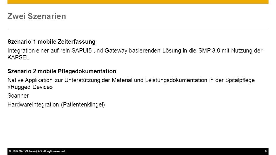 ©2014 SAP (Schweiz) AG.All rights reserved.