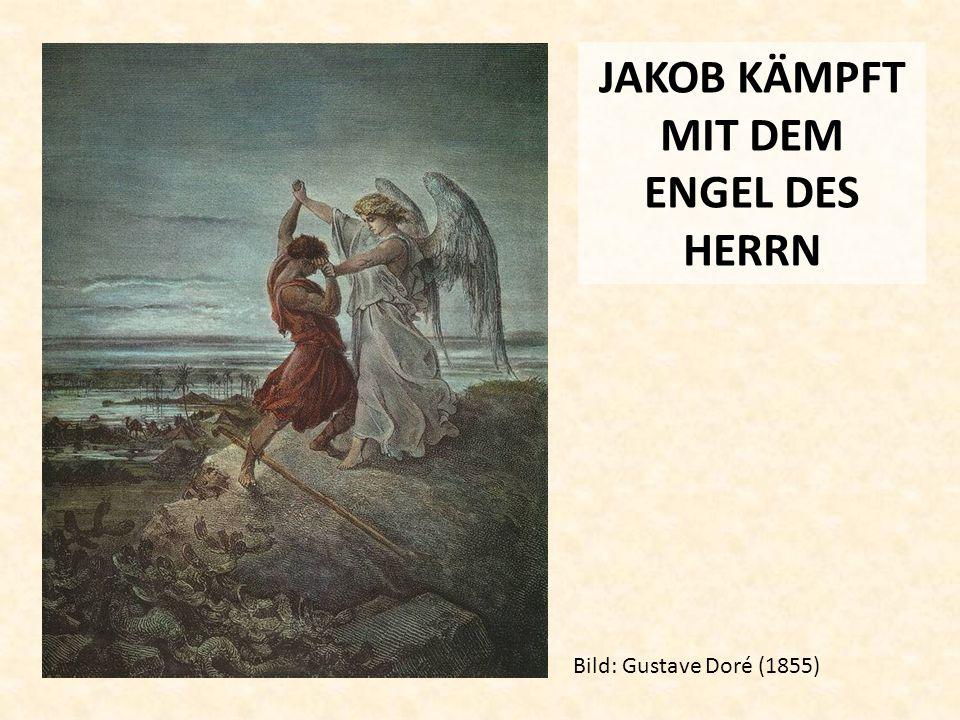 JAKOB KÄMPFT MIT DEM ENGEL DES HERRN Bild: Gustave Doré (1855)