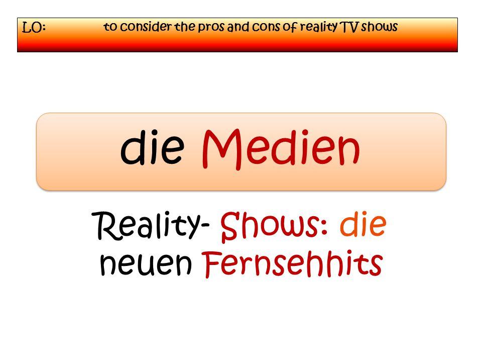 Zu viele Reality-Shows.Mehr als 30 Reality-Shows gibt es im deutschen Fernsehen.
