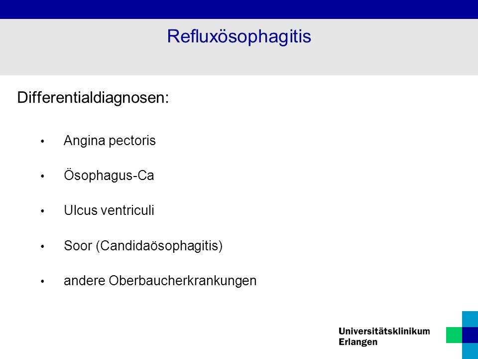 Komplikationen: Ulcera mit Blutungen Peptische Strikturen selten chron.