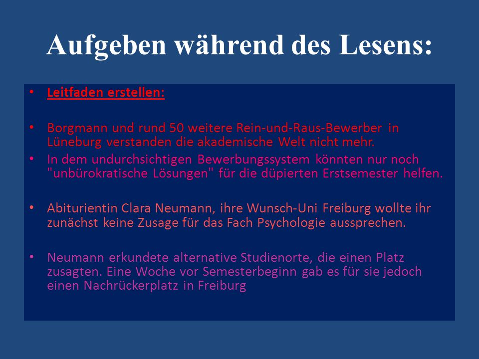 Aufgeben während des Lesens: Leitfaden erstellen: Borgmann und rund 50 weitere Rein-und-Raus-Bewerber in Lüneburg verstanden die akademische Welt nicht mehr.