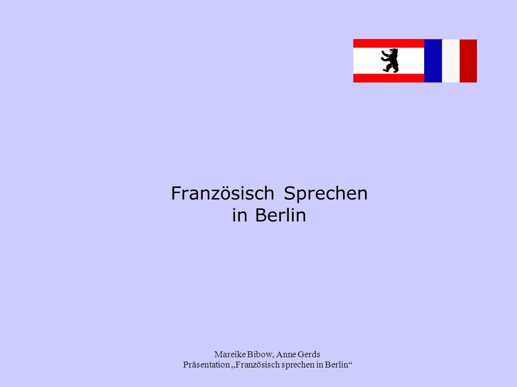 "Mareike Bibow, Anne Gerds Präsentation ""Französisch sprechen in Berlin"" Französisch Sprechen in Berlin"