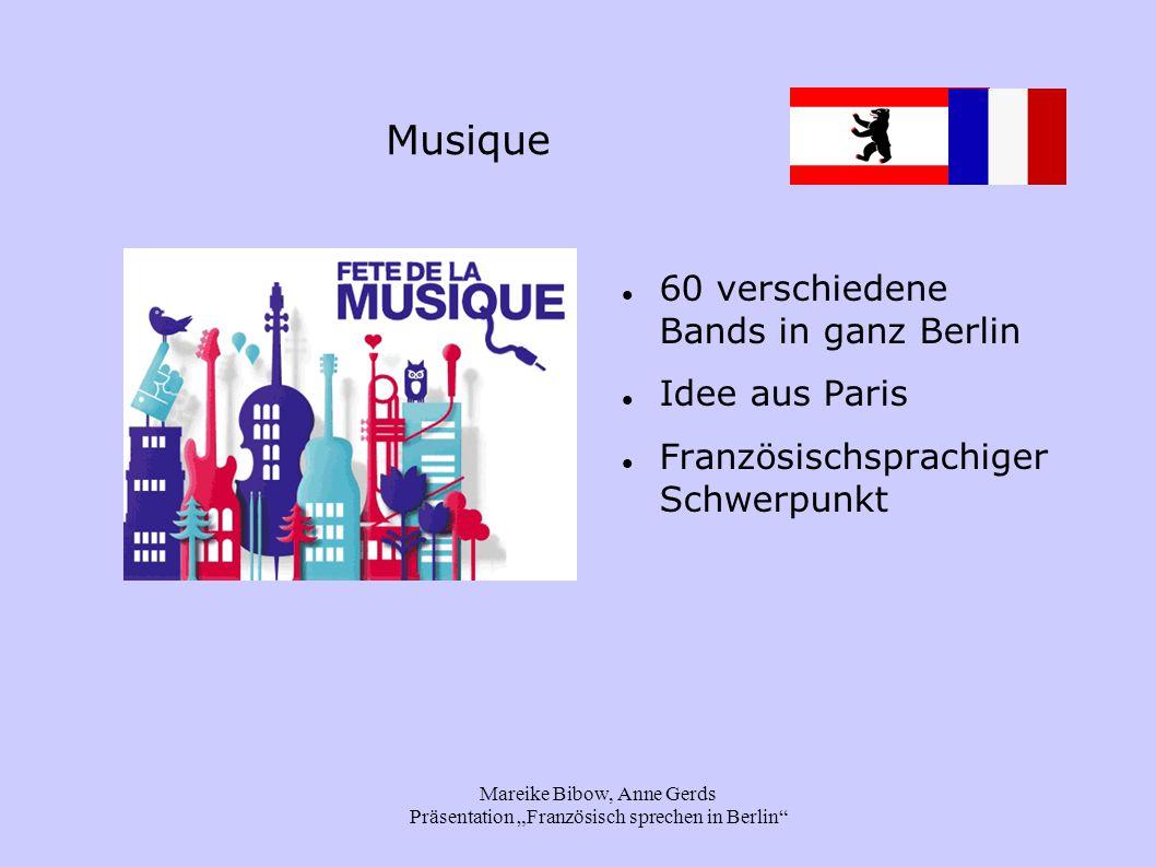 """Mareike Bibow, Anne Gerds Präsentation """"Französisch sprechen in Berlin"""" Musique 60 verschiedene Bands in ganz Berlin Idee aus Paris Französischsprachi"""