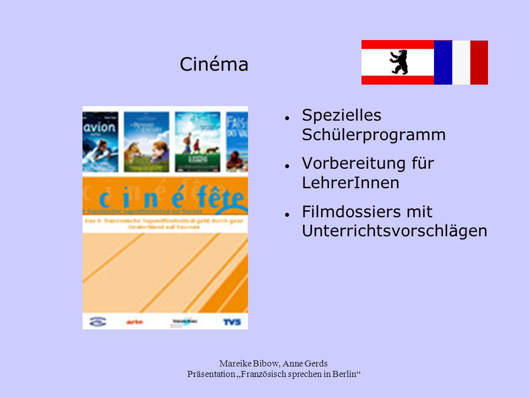 """Mareike Bibow, Anne Gerds Präsentation """"Französisch sprechen in Berlin Cinéma Spezielles Schülerprogramm Vorbereitung für LehrerInnen Filmdossiers mit Unterrichtsvorschlägen"""