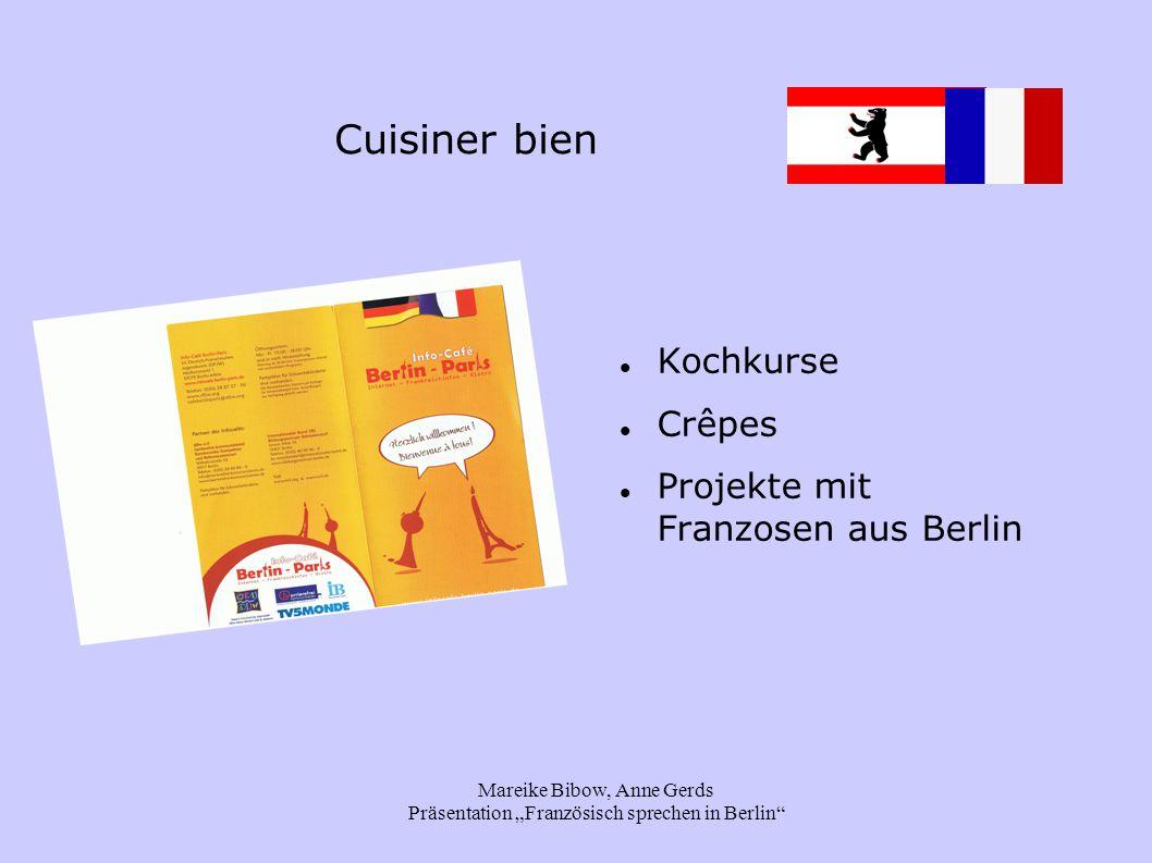 """Mareike Bibow, Anne Gerds Präsentation """"Französisch sprechen in Berlin"""" Cuisiner bien Kochkurse Crêpes Projekte mit Franzosen aus Berlin"""