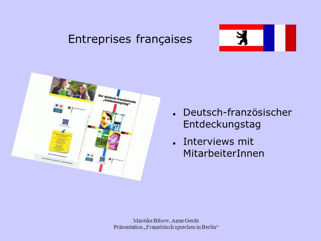 """Mareike Bibow, Anne Gerds Präsentation """"Französisch sprechen in Berlin"""" Entreprises françaises Deutsch-französischer Entdeckungstag Interviews mit Mit"""
