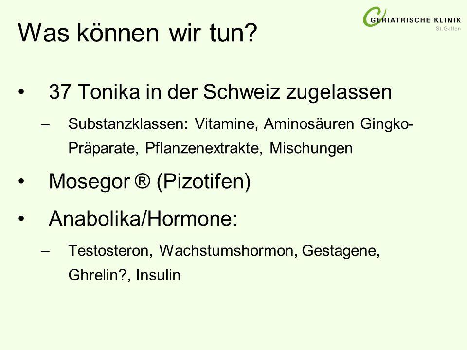 Was können wir tun? 37 Tonika in der Schweiz zugelassen –Substanzklassen: Vitamine, Aminosäuren Gingko- Präparate, Pflanzenextrakte, Mischungen Mosego