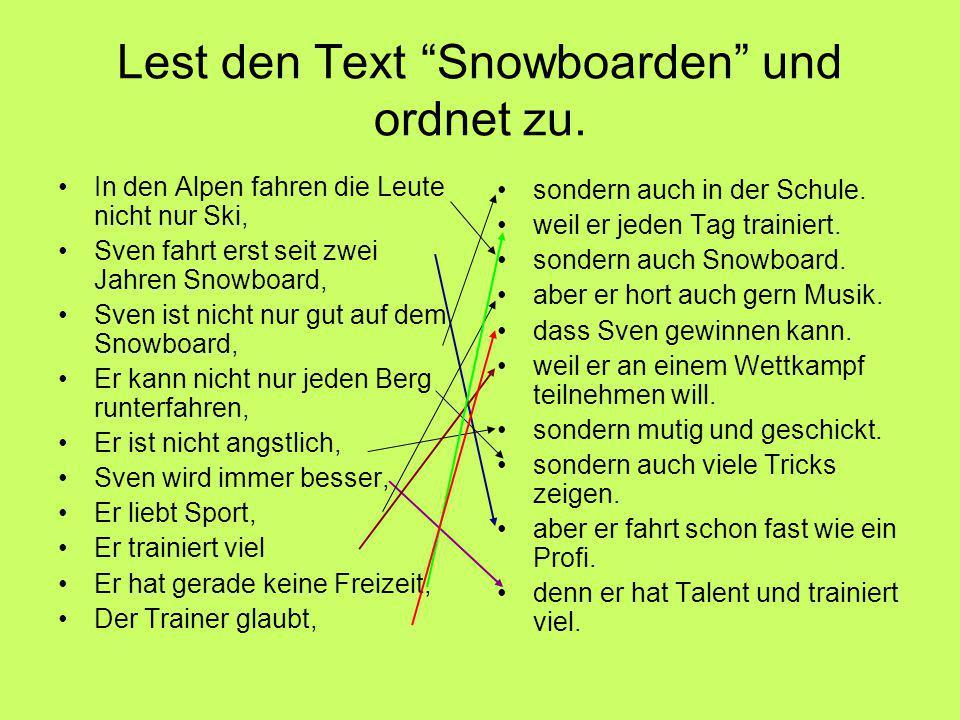 Lest den Text Snowboarden und ordnet zu.
