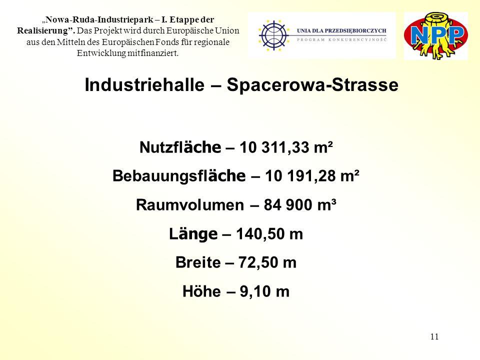 """11 """" Nowa-Ruda-Industriepark – I. Etappe der Realisierung"""". Das Projekt wird durch Europäische Union aus den Mitteln des Europäischen Fonds für region"""