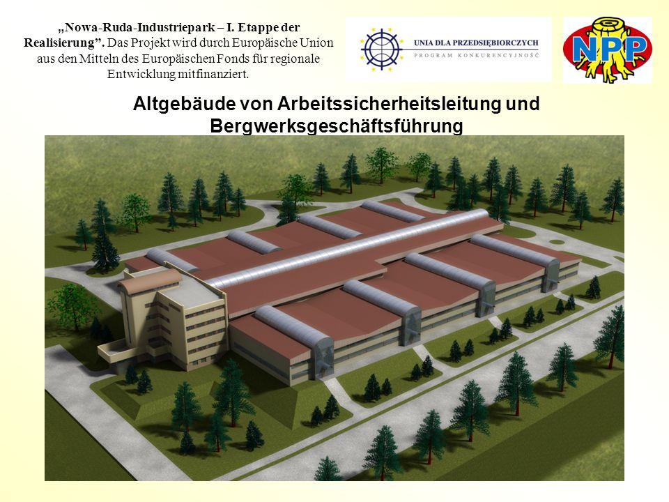 """16 """" Nowa-Ruda-Industriepark – I. Etappe der Realisierung"""". Das Projekt wird durch Europäische Union aus den Mitteln des Europäischen Fonds für region"""