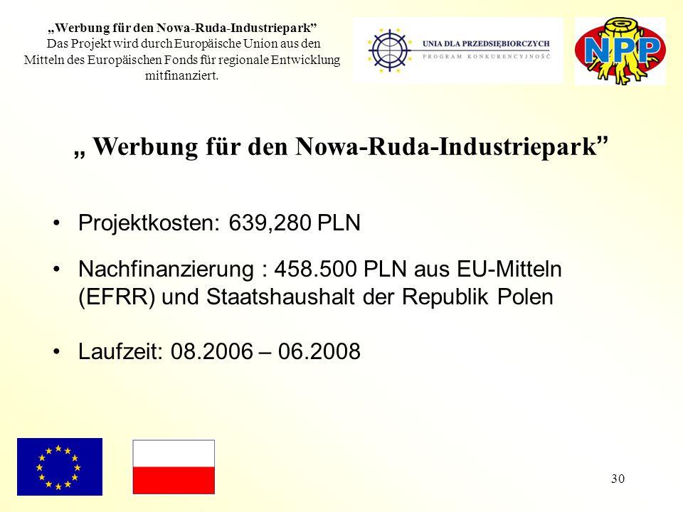"""30 """"Werbung für den Nowa-Ruda-Industriepark"""" Das Projekt wird durch Europäische Union aus den Mitteln des Europäischen Fonds für regionale Entwicklung"""