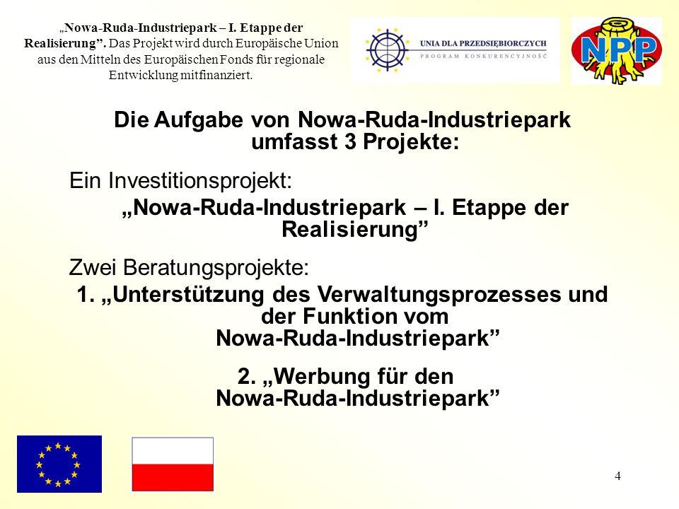 """4 """" Nowa-Ruda-Industriepark – I. Etappe der Realisierung"""". Das Projekt wird durch Europäische Union aus den Mitteln des Europäischen Fonds für regiona"""
