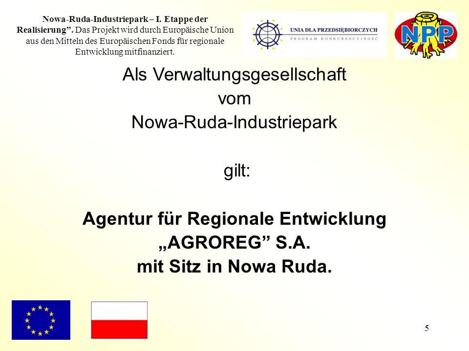 """5 Nowa-Ruda-Industriepark – I. Etappe der Realisierung"""". Das Projekt wird durch Europäische Union aus den Mitteln des Europäischen Fonds für regionale"""