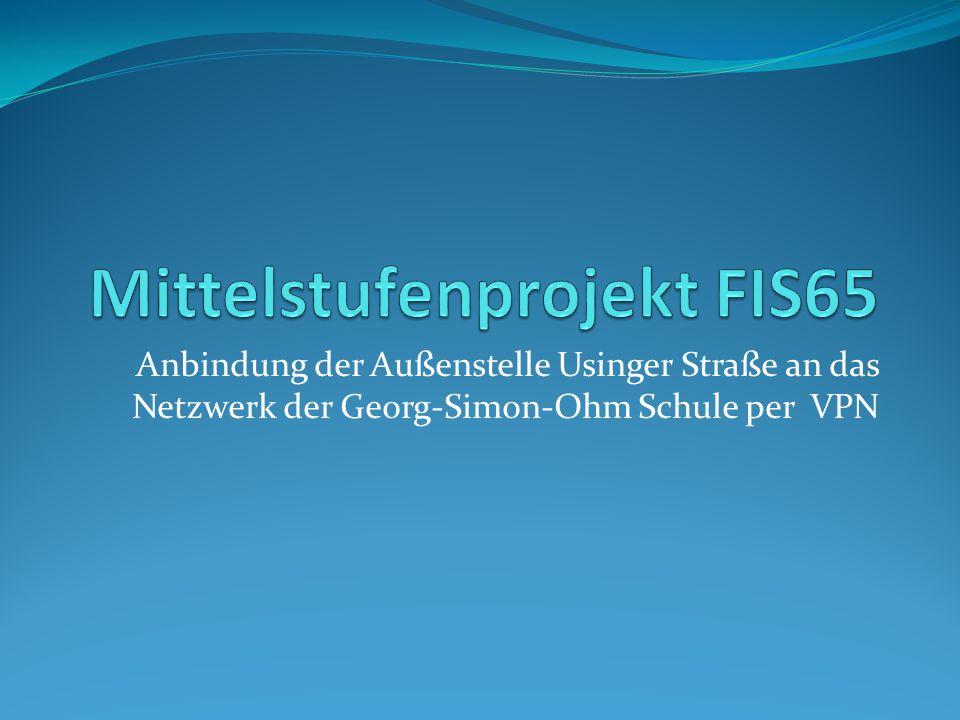 Anbindung der Außenstelle Usinger Straße an das Netzwerk der Georg-Simon-Ohm Schule per VPN