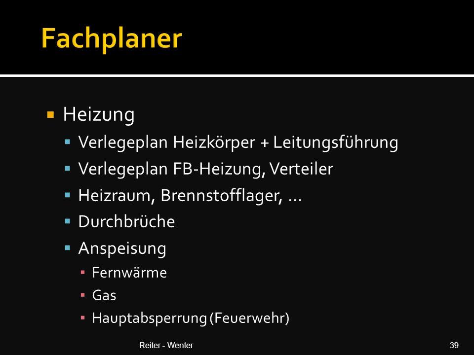  Heizung  Verlegeplan Heizkörper + Leitungsführung  Verlegeplan FB-Heizung, Verteiler  Heizraum, Brennstofflager,...