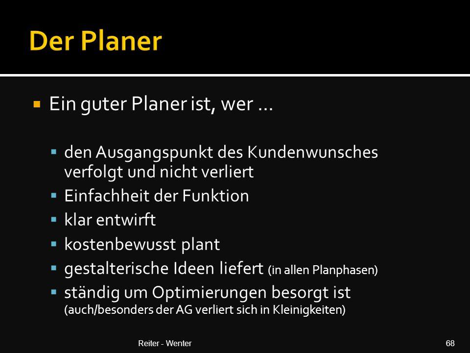 Ein guter Planer ist, wer...
