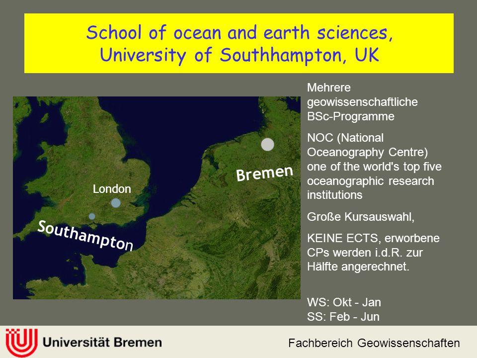 Fachbereich Geowissenschaften School of ocean and earth sciences, University of Southhampton, UK Southampton Bremen London Mehrere geowissenschaftlich