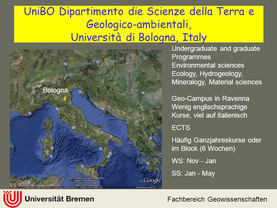Fachbereich Geowissenschaften UniBO Dipartimento die Scienze della Terra e Geologico-ambientali, Università di Bologna, Italy Undergraduate and gradua