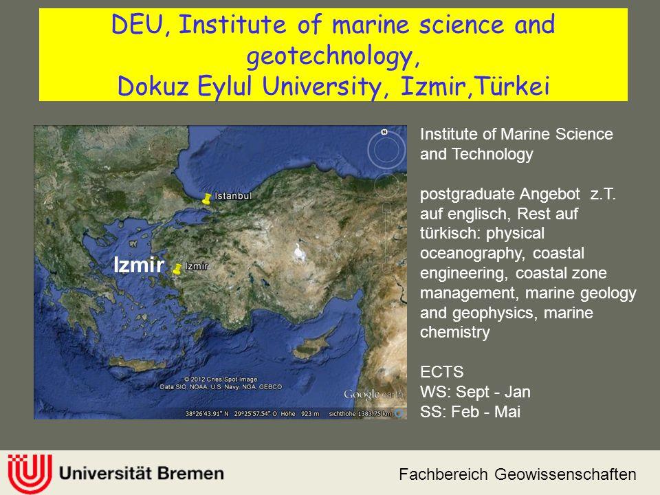 Fachbereich Geowissenschaften DEU, Institute of marine science and geotechnology, Dokuz Eylul University, Izmir,Türkei Institute of Marine Science and