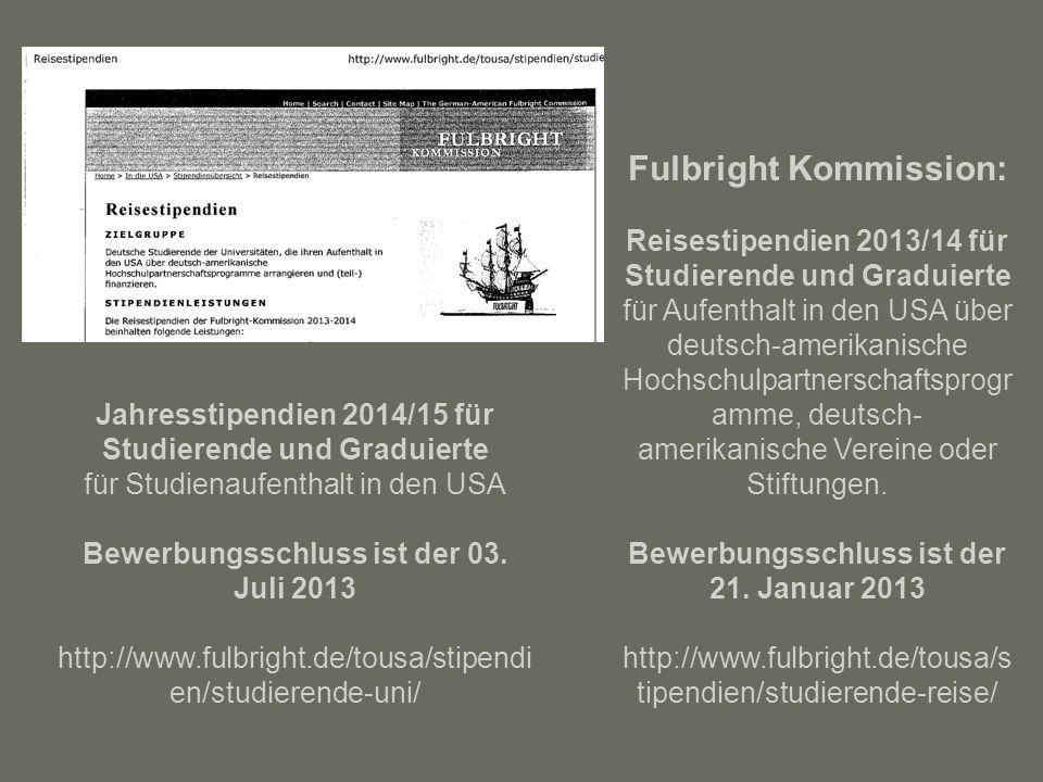 Fulbright Kommission: Reisestipendien 2013/14 für Studierende und Graduierte für Aufenthalt in den USA über deutsch-amerikanische Hochschulpartnerscha