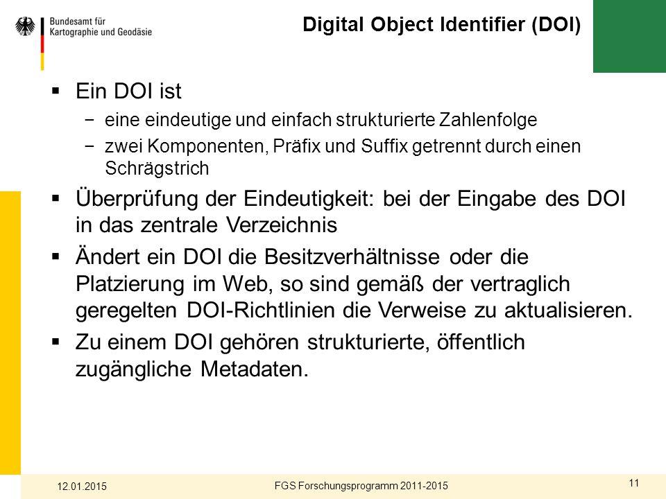 11 Digital Object Identifier (DOI)  Ein DOI ist −eine eindeutige und einfach strukturierte Zahlenfolge −zwei Komponenten, Präfix und Suffix getrennt