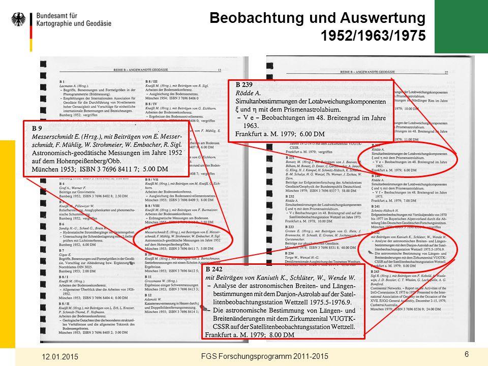 6 Beobachtung und Auswertung 1952/1963/1975 FGS Forschungsprogramm 2011-2015 12.01.2015