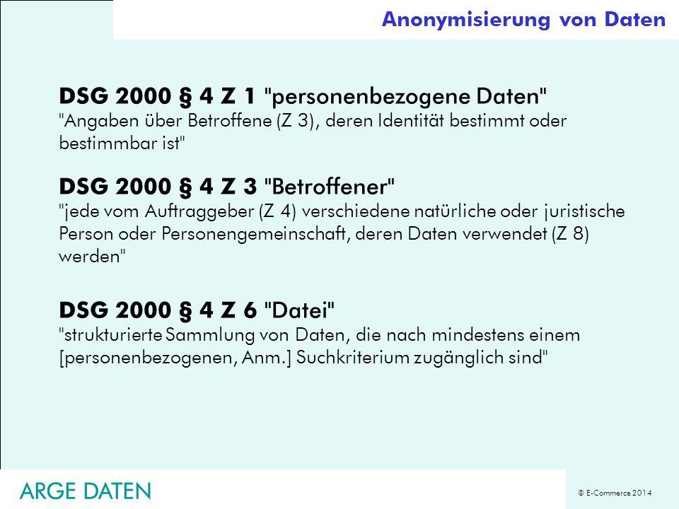 © E-Commerce 2014 ARGE DATEN DSG 2000 § 4 Z 1