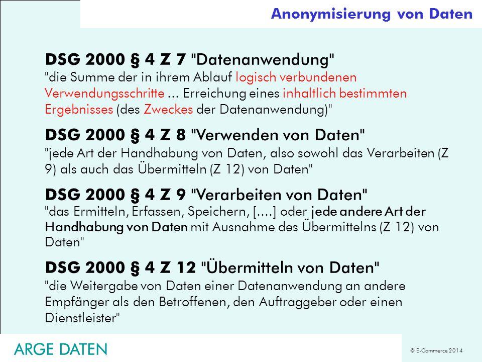 © E-Commerce 2014 ARGE DATEN DSG 2000 § 4 Z 7