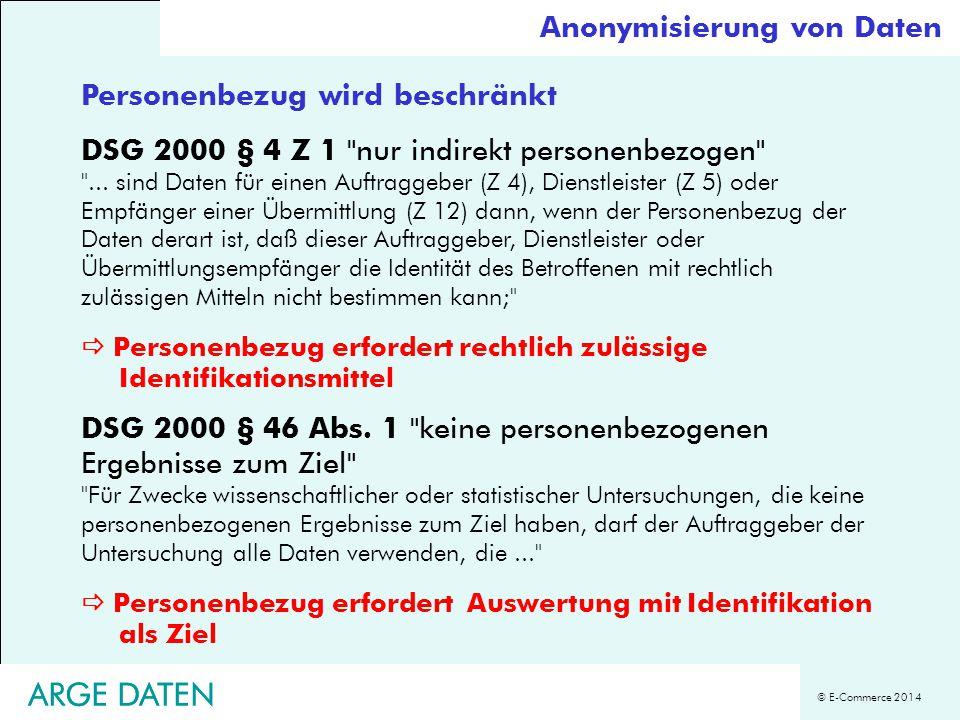 © E-Commerce 2014 ARGE DATEN Personenbezug wird beschränkt DSG 2000 § 4 Z 1