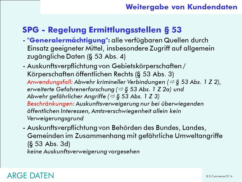 © E-Commerce 2014 SPG - Regelung Ermittlungsstellen § 53 -