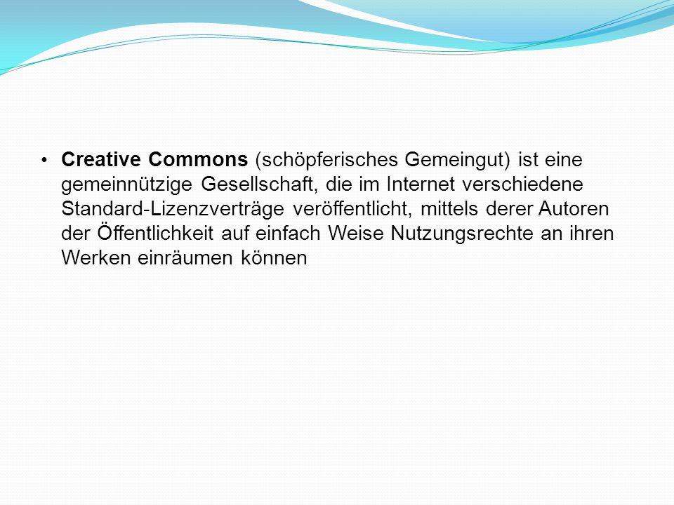 Creative Commons (schöpferisches Gemeingut) ist eine gemeinnützige Gesellschaft, die im Internet verschiedene Standard-Lizenzverträge veröffentlicht, mittels derer Autoren der Öffentlichkeit auf einfach Weise Nutzungsrechte an ihren Werken einräumen können